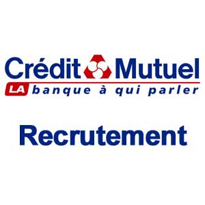 Credit mutuel recrutement espace recrutement - Emploi back office banque ...